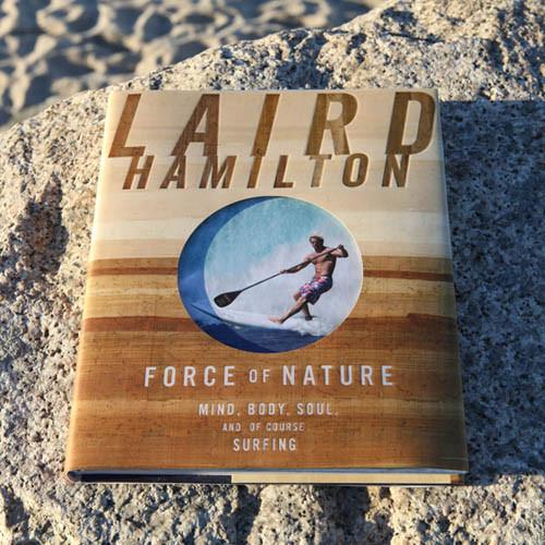 Force of Nature by Laird Hamilton is a great gift for any surfer or health enthusiast in your life. |www.thesurferskitchen.com